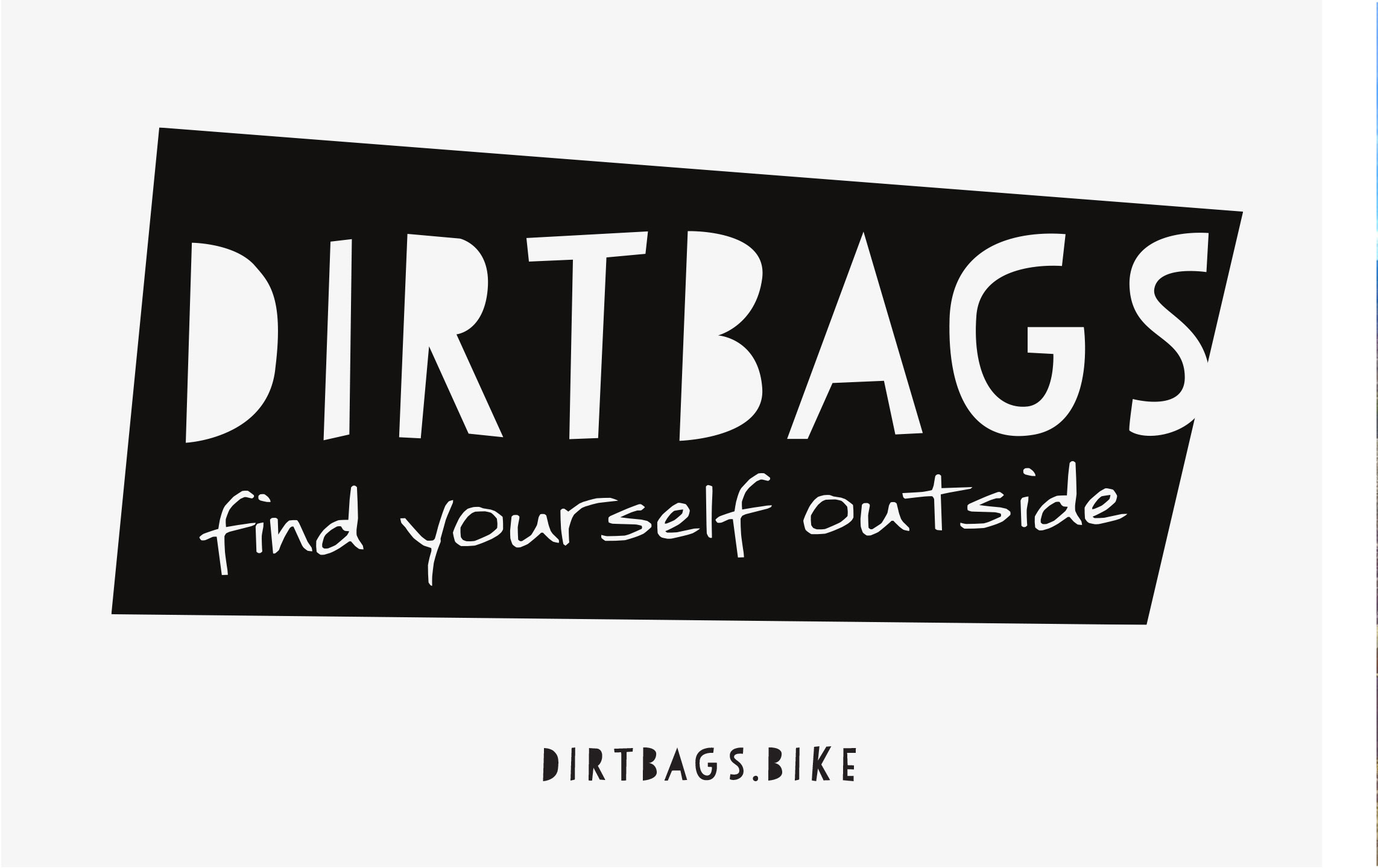 "alt=""dirtbags find yourself outside papermoon creatives"""