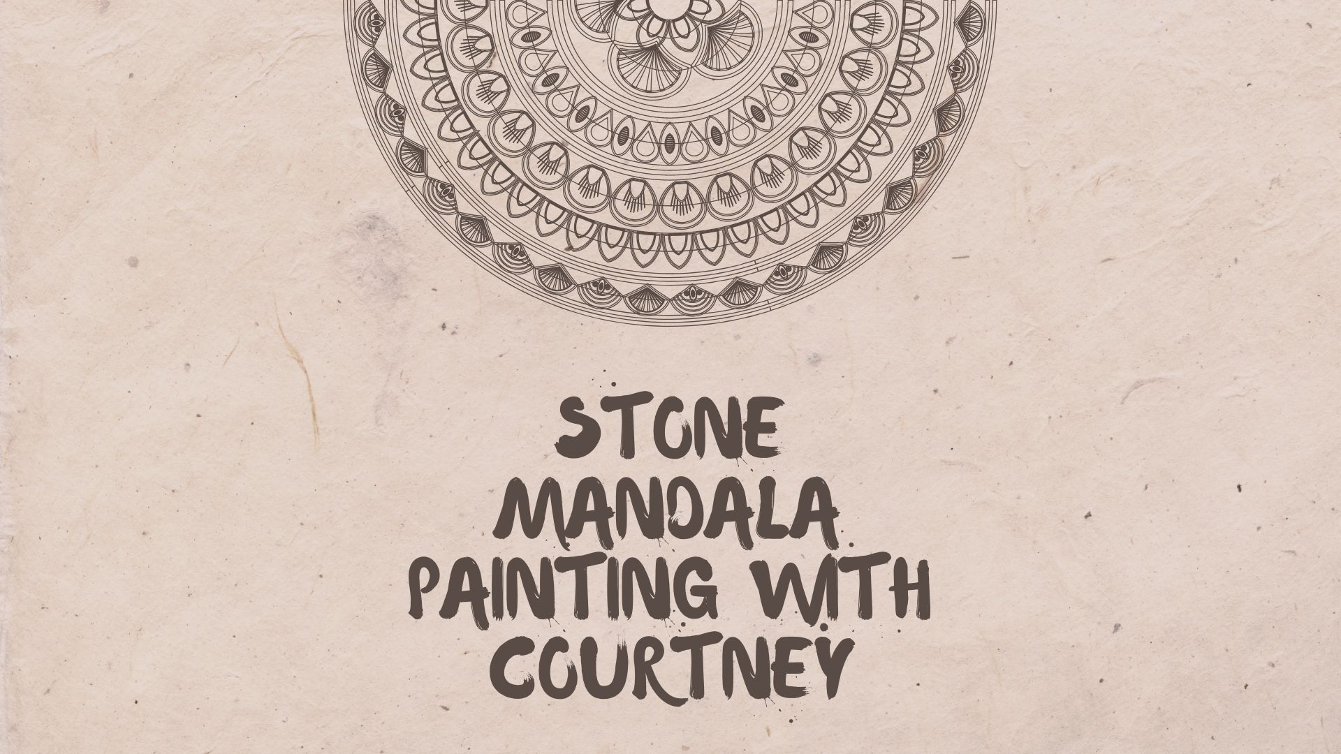 Copy of Copy of Stone Mandala Painting FB Event Cover Post 8.7.19.jpg