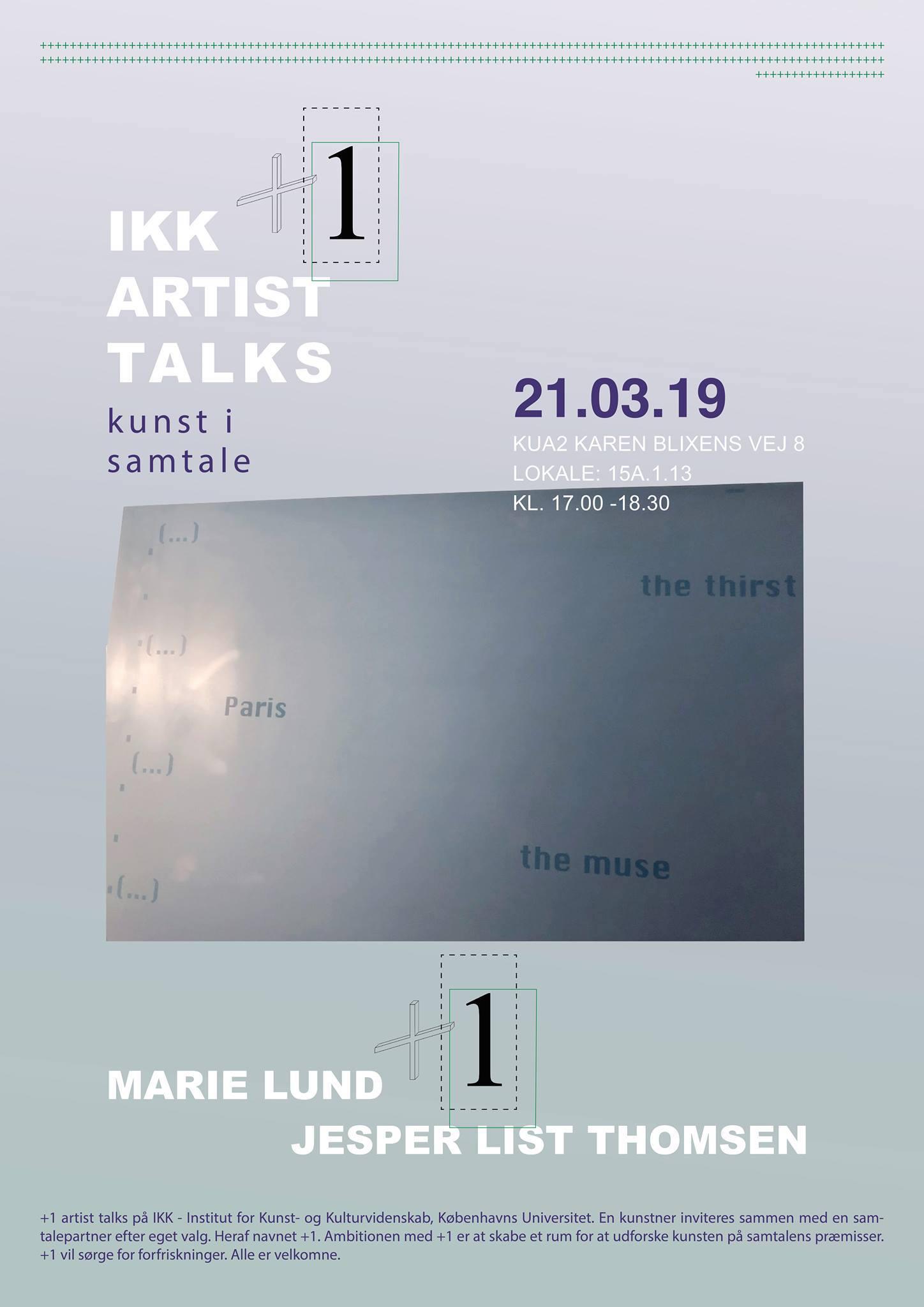+1 ARTIST TALK: MARIE LUND + JESPER LIST THOMSEN. Plakat af: Caroline Elkjær.