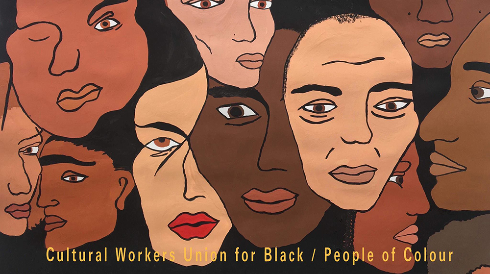 The Union - Cultural Workers' Union for Black and People of Colour.