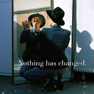 DAVID BOWIE / NOTHING HAS CHANGED