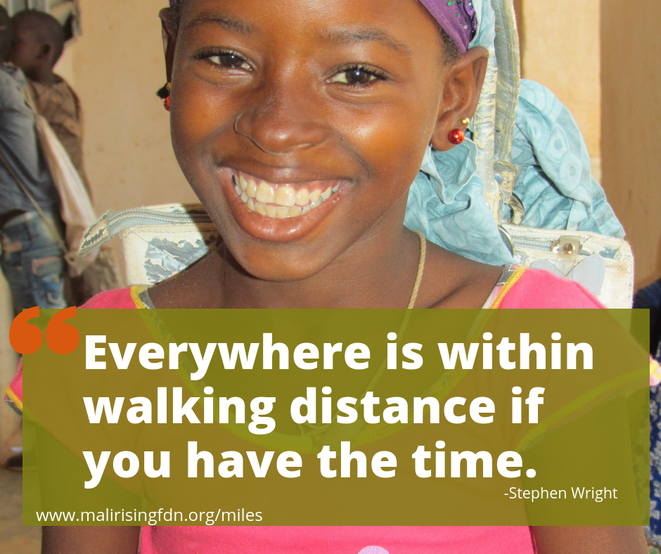 This quote made us laugh, but the serious truth is that for many kids in Mali the walk to school is simply too long. You can help change that!