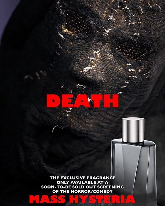"""The Scent of Death"" The new fragrance by the film Mass Hysteria.  Top Notes:  Iron and nickel, with hints of guilt.  Warming Notes:  Withered flowers, worms, and a strong sense of emptiness.  Reserve yours today and start smelling Death."
