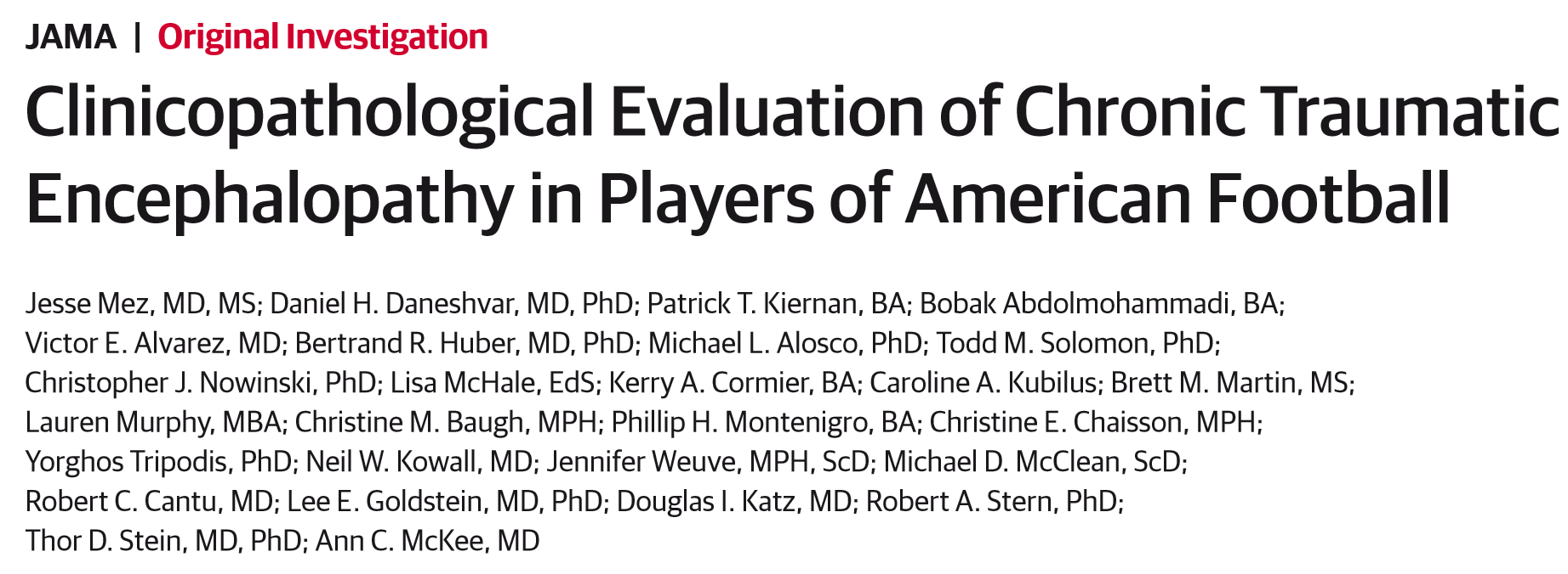 Clinicopathological Evaluation of Chronic Traumatic Encephalopathy in Players of American Football