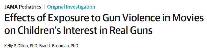 Effects of Exposure to Gun Violence in Movies on Children's Interest in Real Guns
