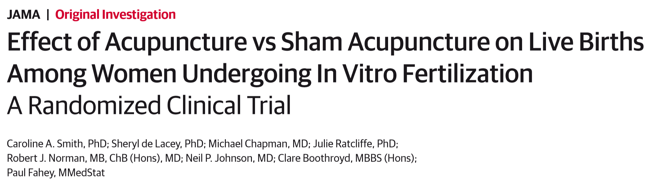 Effect of Acupuncture vs Sham Acupuncture on Live Births Among Women Undergoing In Vitro Fertilization