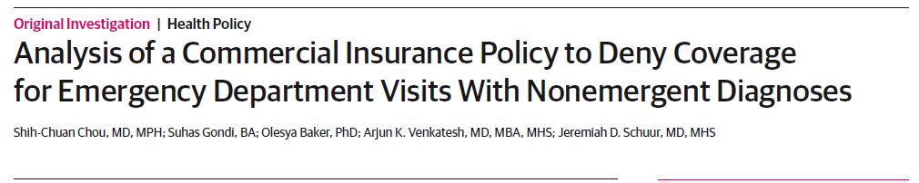 Analysis of Commercial Insurance Policy to Deny Coverage for Emergency Department Visits With Nonemergent Diagnoses