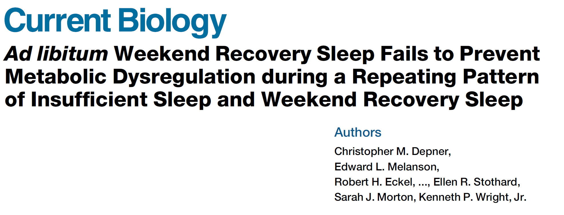 Ad libitum Weekend Recovery Sleep Fails to Prevent Metabolic Dysregulation during a Repeating Pattern of Insufficient Sleep and Weekend Recovery Sleep
