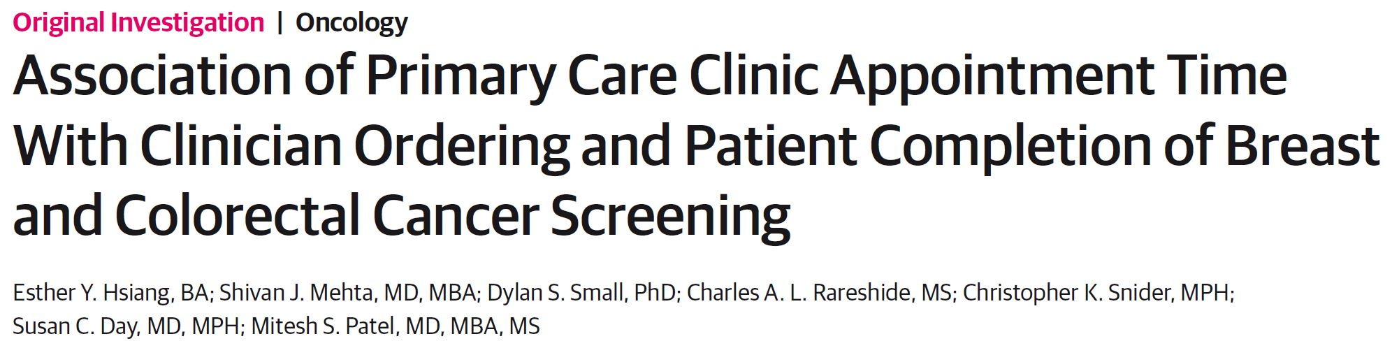 Association of Primary Care Clinic Appointment Time With Clinician Ordering and Patient Completion of Breast and Colorectal Cancer Screening