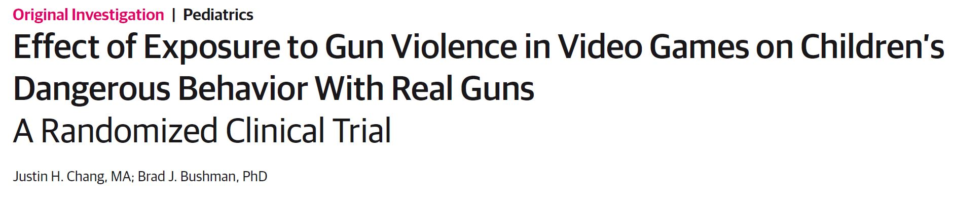 Effect of Exposure to Gun Violence in Video Games on Children's Dangerous Behavior With Real Guns