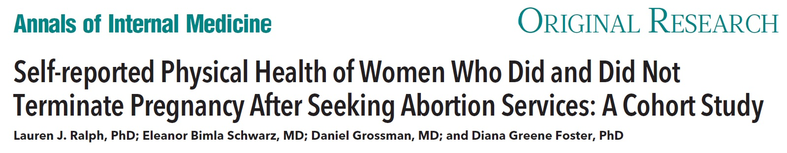 Self-reported Physical Health of Women Who Did and Did Not Terminate Pregnancy After Seeking Abortion Services: A Cohort Study
