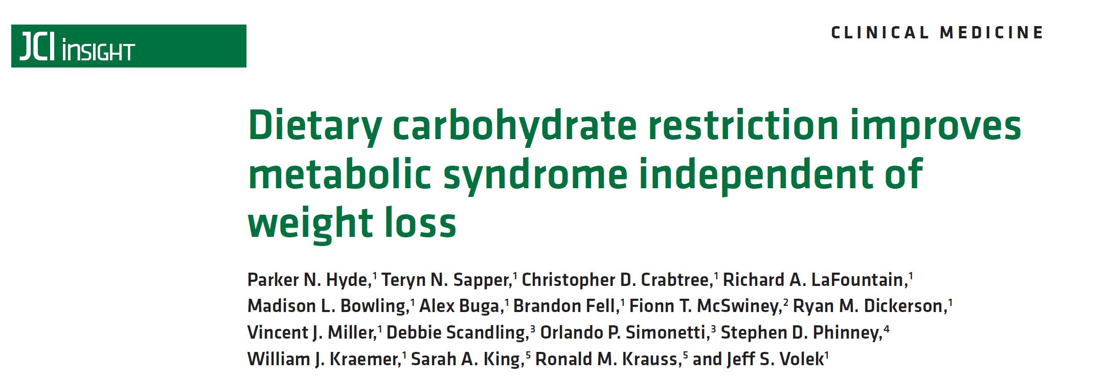 Dietary carbohydrate restriction improves metabolic syndrome independent of weight loss
