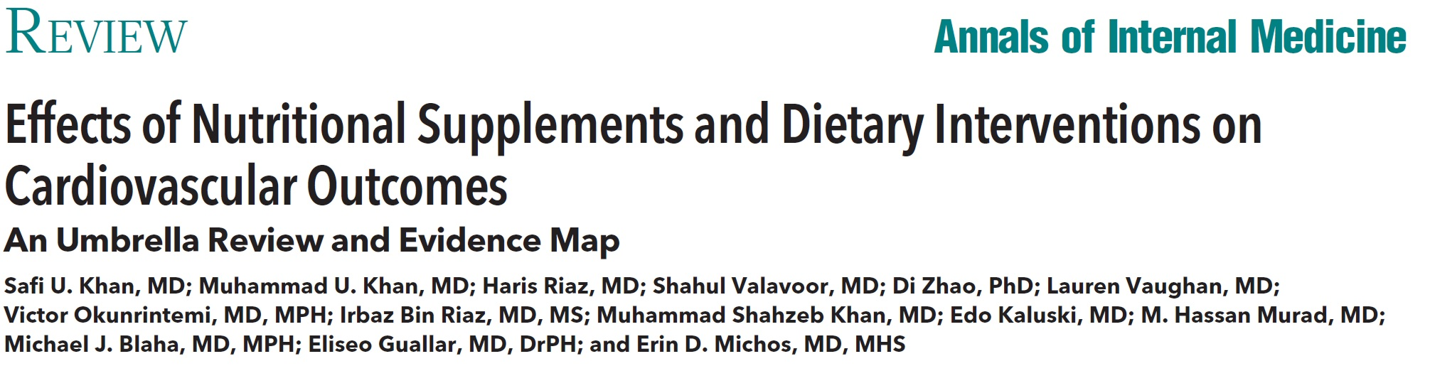 Effects of Nutritional Supplements and Dietary Interventions on Cardiovascular Outcomes