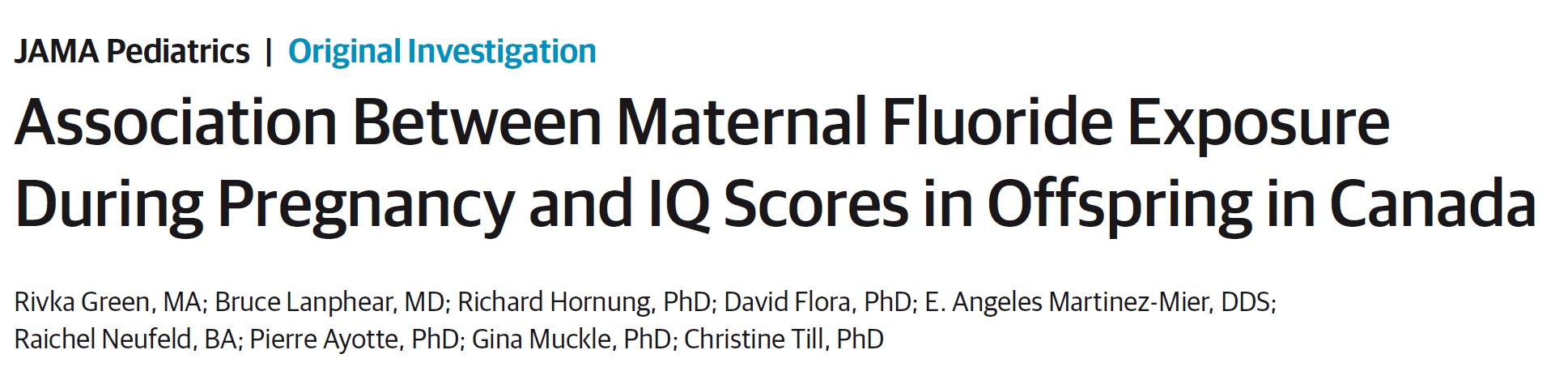 Association Between Maternal Fluoride Exposure During Pregnancy and IQ Scores in Offspring in Canada
