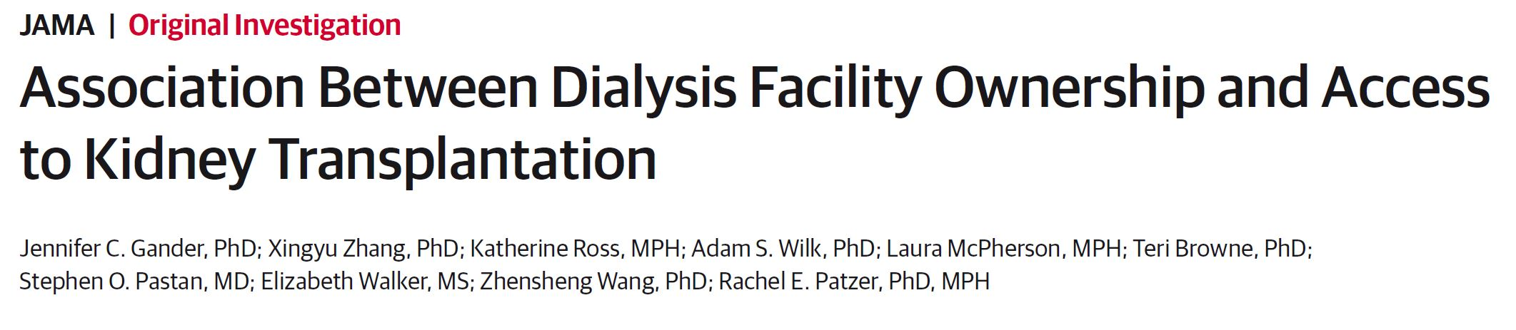 Association Between Dialysis Facility Ownership and Access to Kidney Transplantation