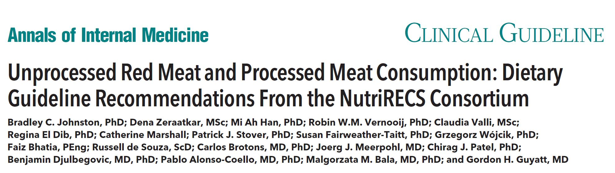 Unprocessed Red Meat and Processed Meat Consumption: Dietary Guideline Recommendations From the NutriRECS Consortiu