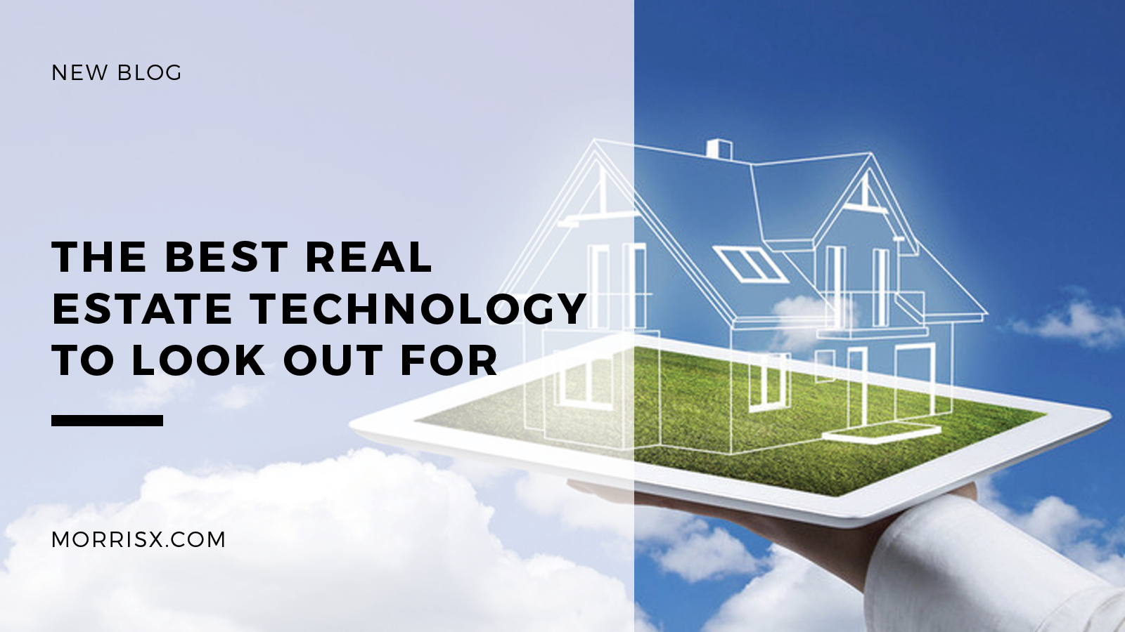 The Best Real Estate Technology To Look Out For