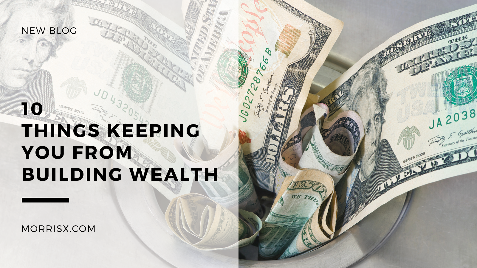 10 Things Keeping You From Building Wealth