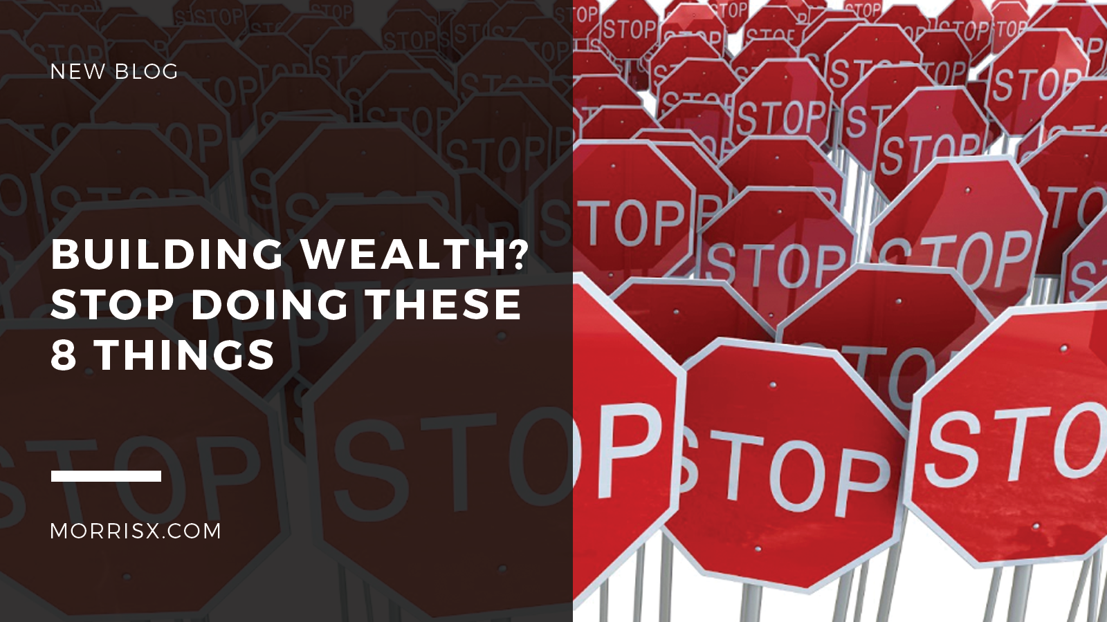Building Wealth? Stop Doing These 8 Things