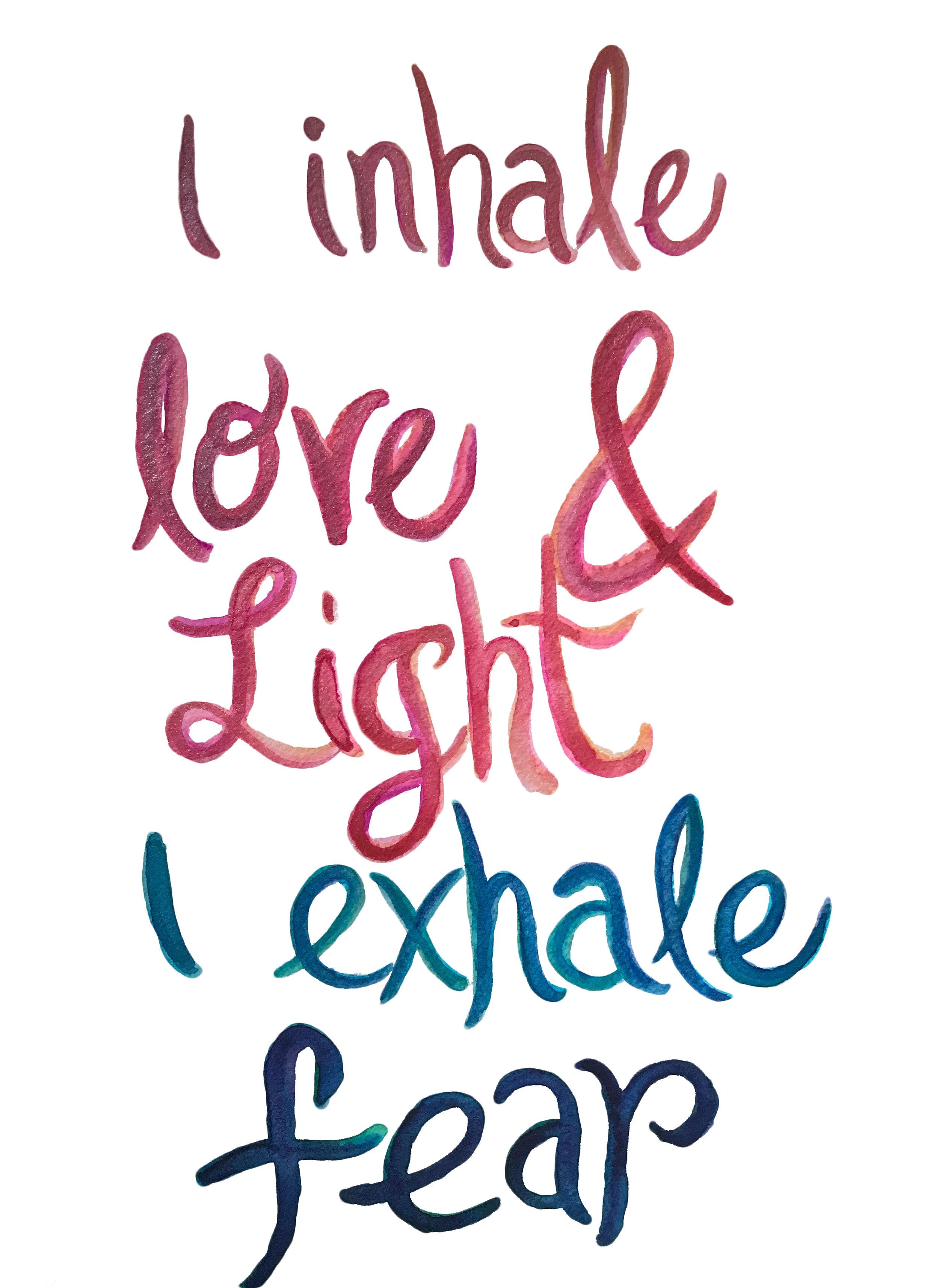 inhale love and light.jpg
