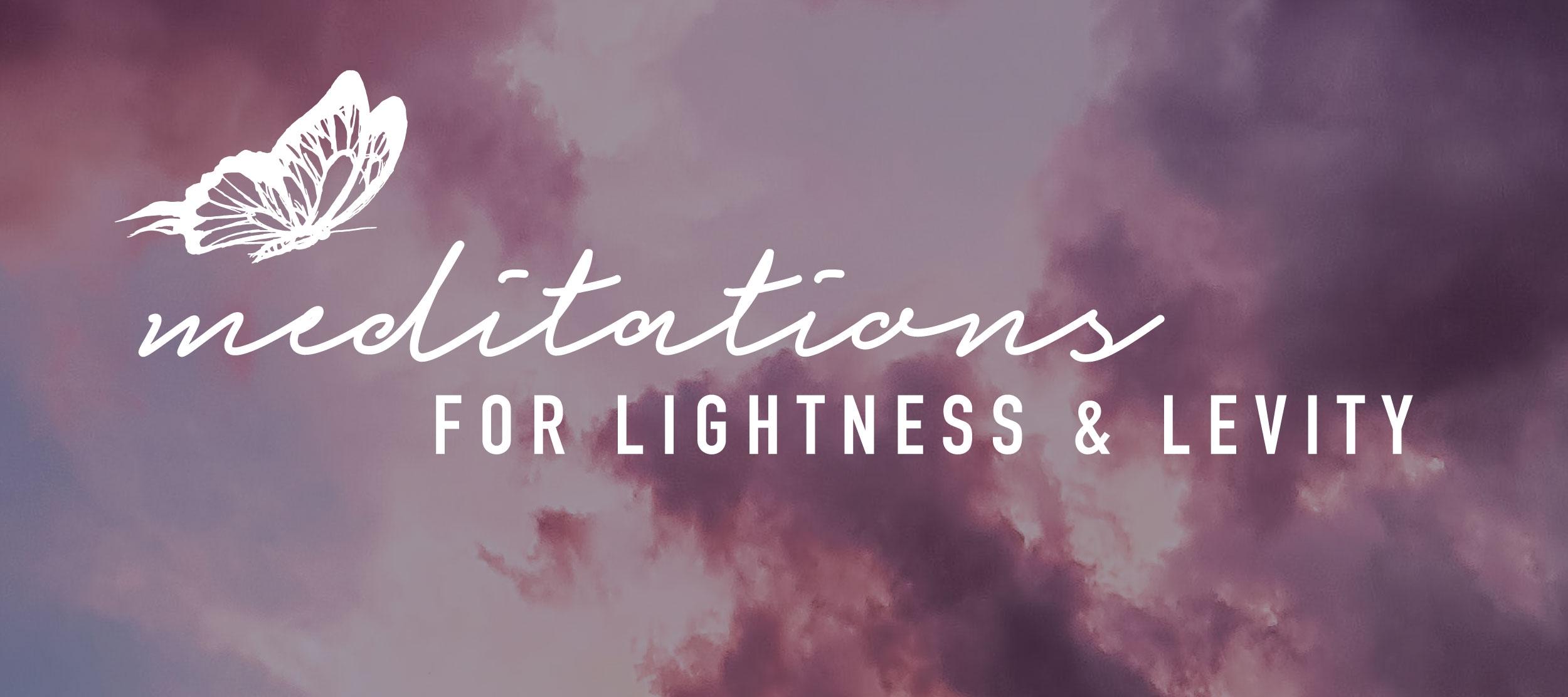 meditations-for-lightness-and-levity.jpg