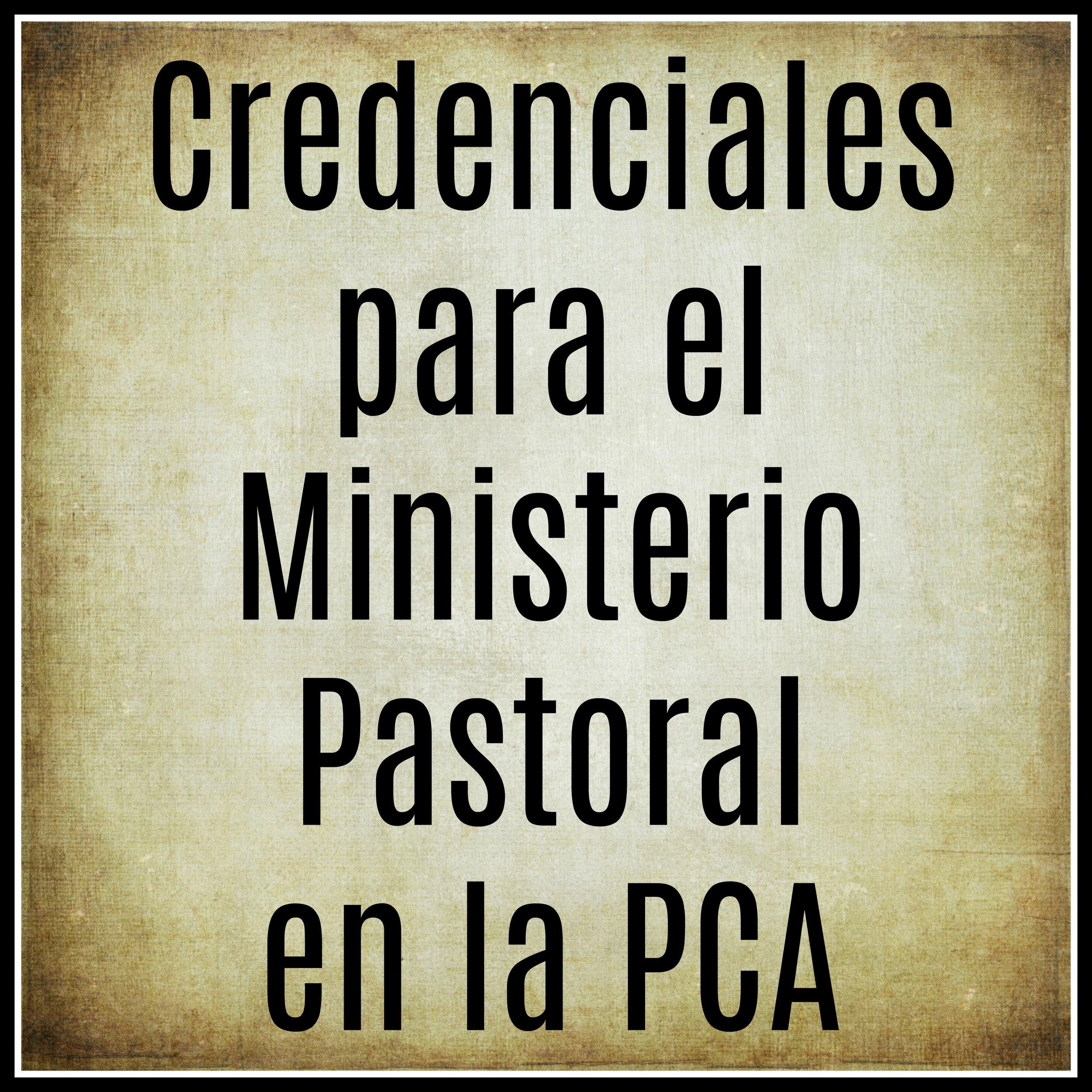 Credenciales para el ministerio pastoral en la PCA.jpg