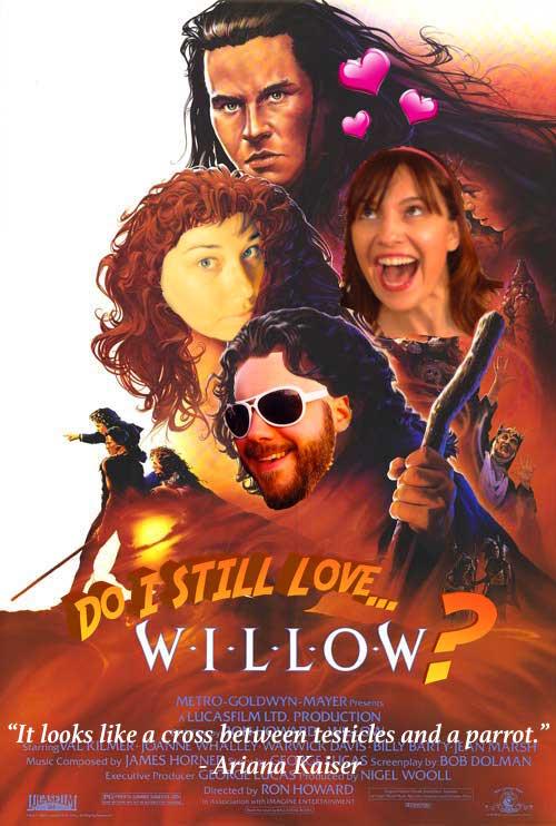 Do I Still Love Willow