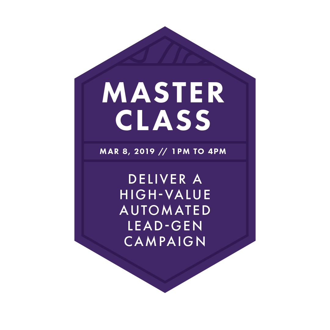 Master Class: Lead-gen Campaign - 3-hour master class // breakfast, lunch & snacks provided // paper leafmaster classes are available exclusively to imedia attendees.