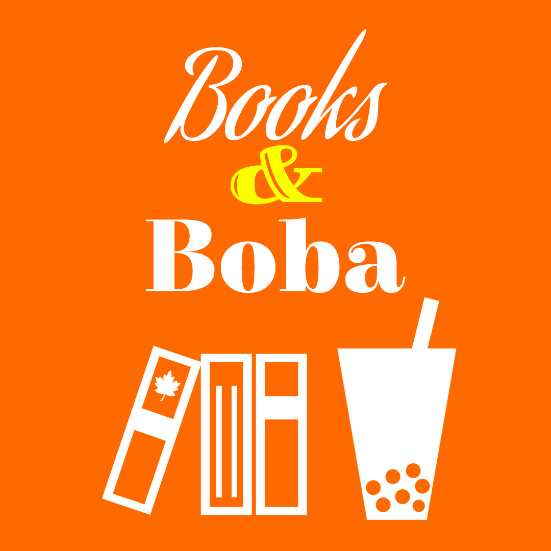 BOOKS & BOBA  A book club dedicated to books written by authors of Asian and Pacific Islander decent