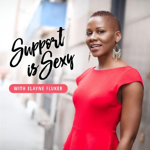 Elayne_Fluker_Support_Is_Sexy_Podcast_Five_Senses_Tastings