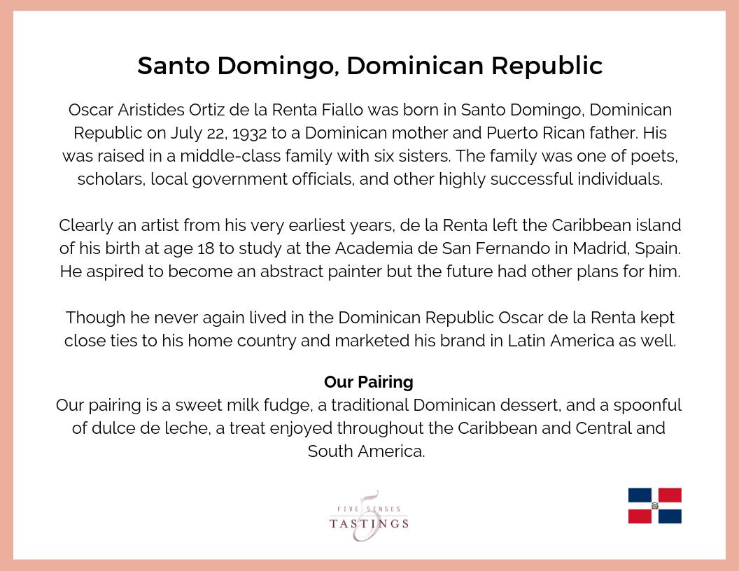 Oscar de la Renta was born and raised in the Dominican Republic