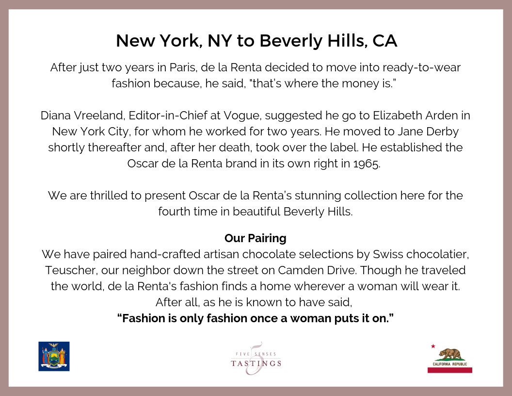 And here we are in Beverly Hills with Oscar de la Renta's beautiful fashion designs