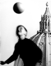 Ronald Traeger,  Rome Series , 1962 The soccer ball and the ball at the top of the Cathedral in play.