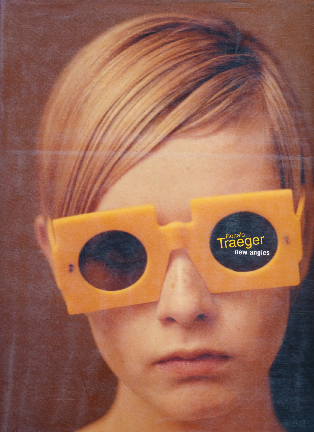 Book Cover:  Ronald Traeger: New Angles , Schirmer/Mosel 1999