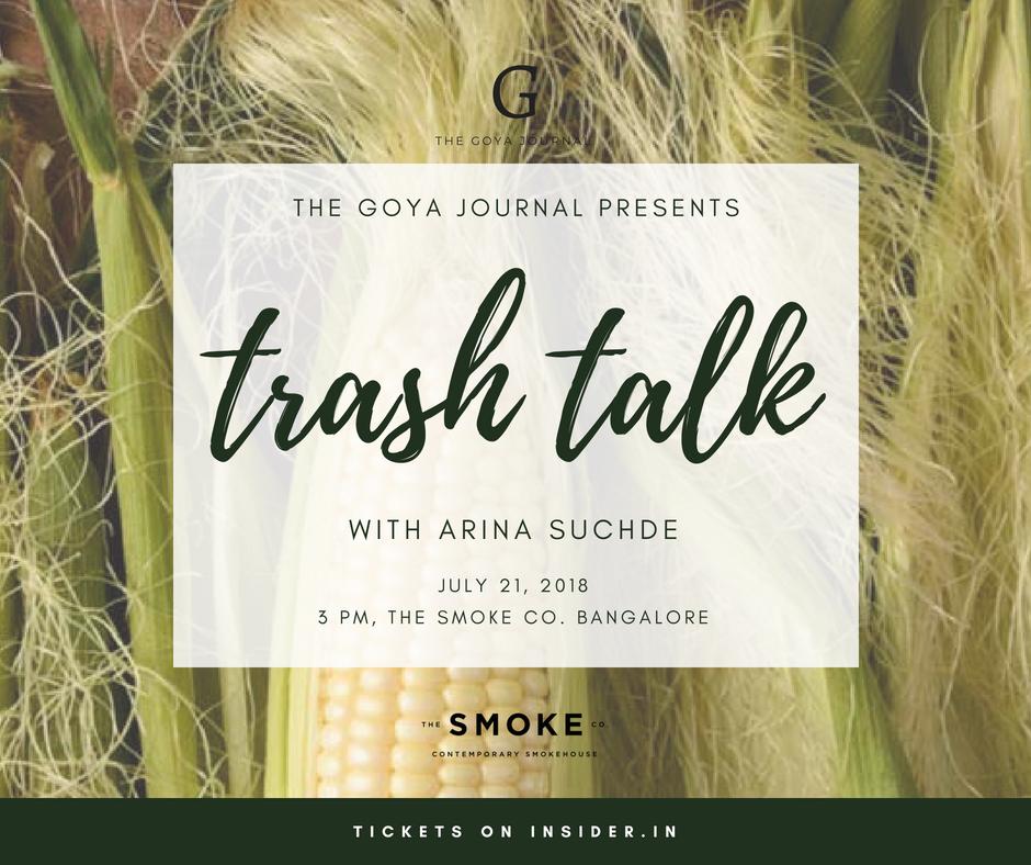 Trash Talk: A zero waste culinary workshop by Arina Suchde & Goya Media
