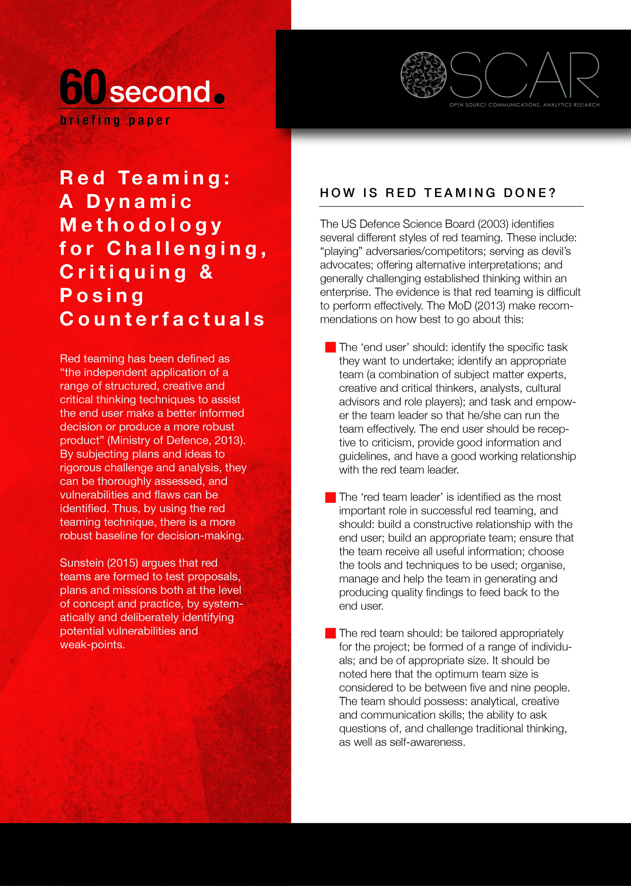Red Teaming: A Dynamic Methodology for Challenging, Critiquing & Posing Counterfactuals -