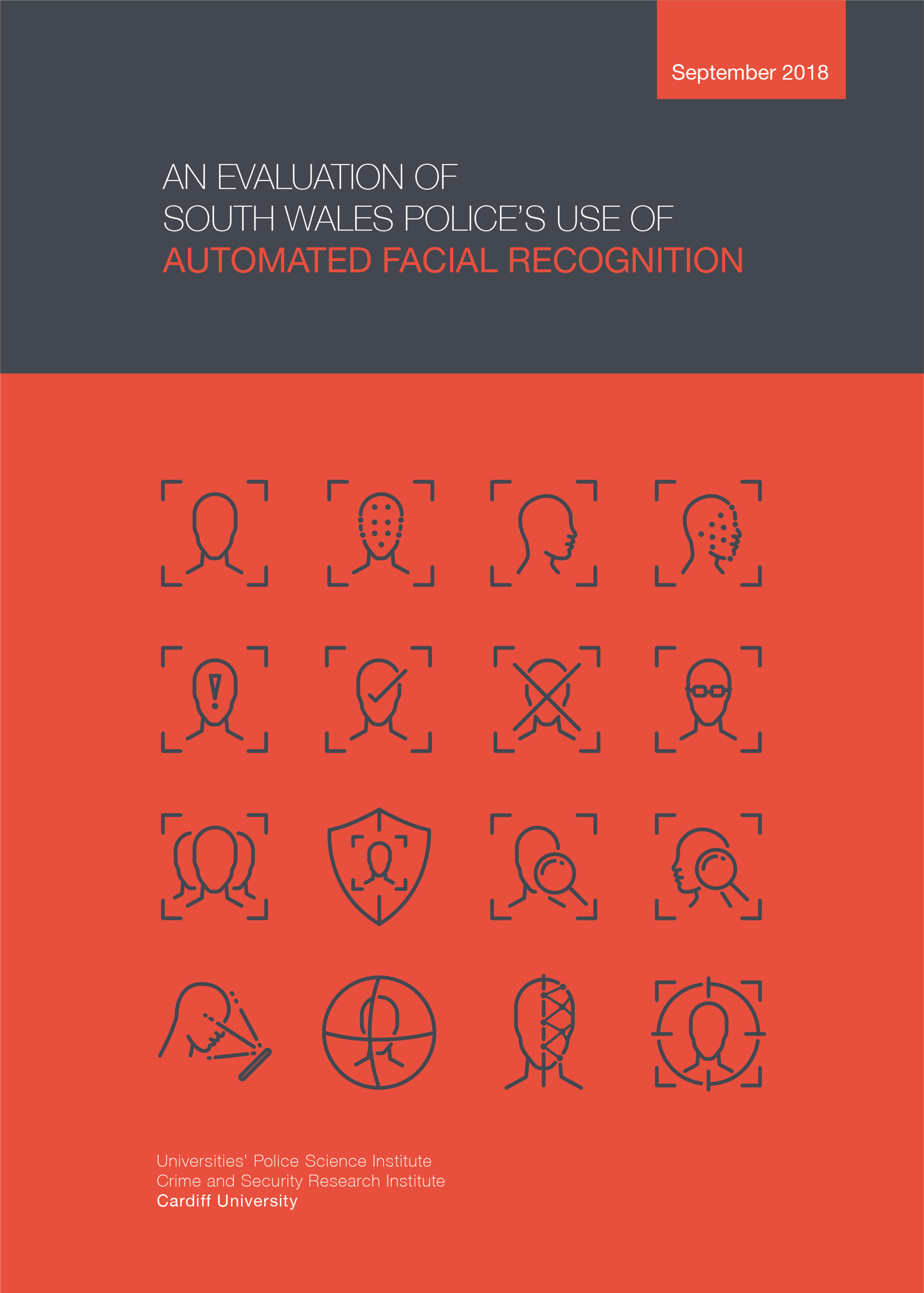 An Evaluation of South Wales Police's Use of Automated Facial Recognition Technology -