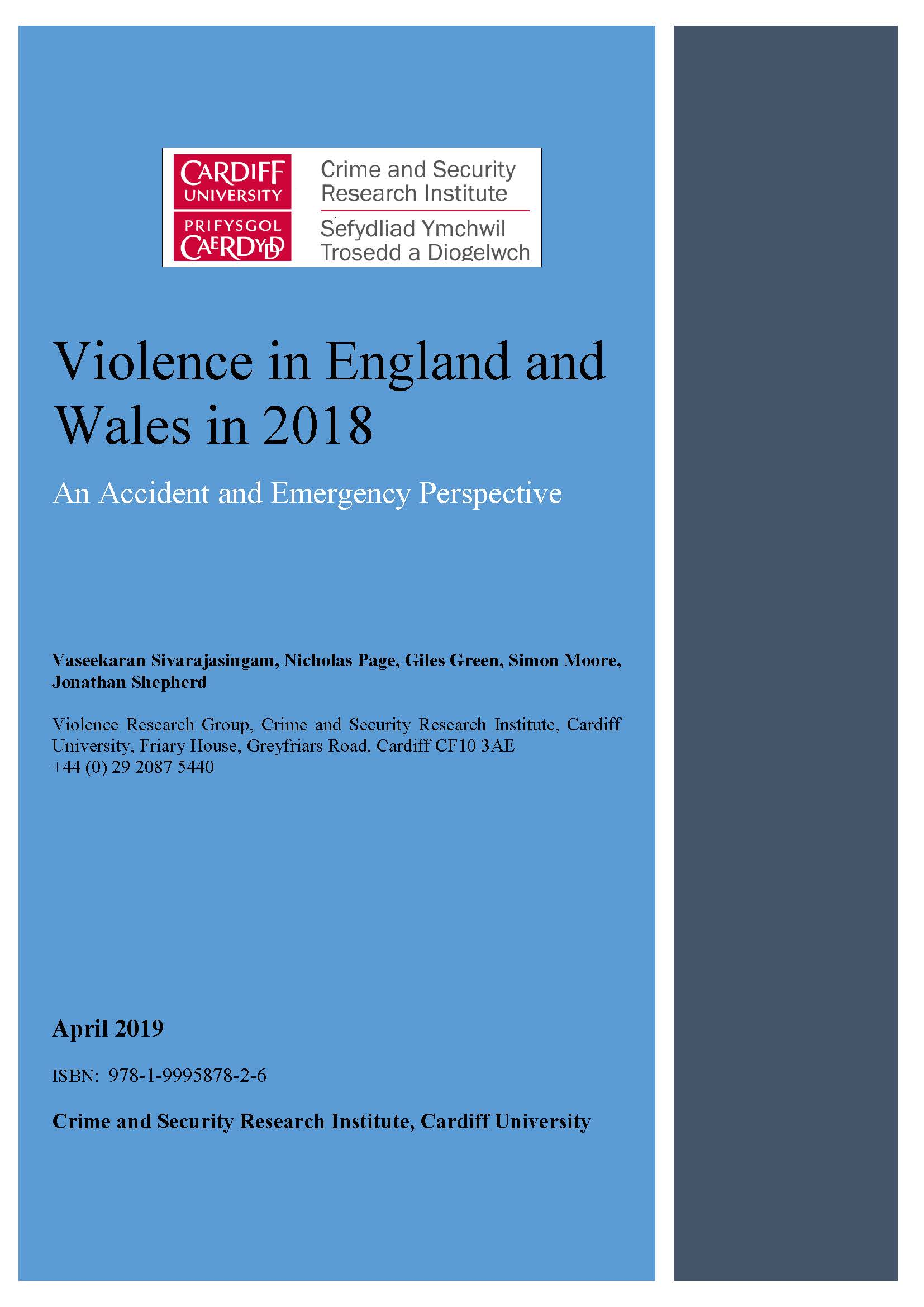 Violence in England and Wales in 2018:  An Accident and Emergency Perspective