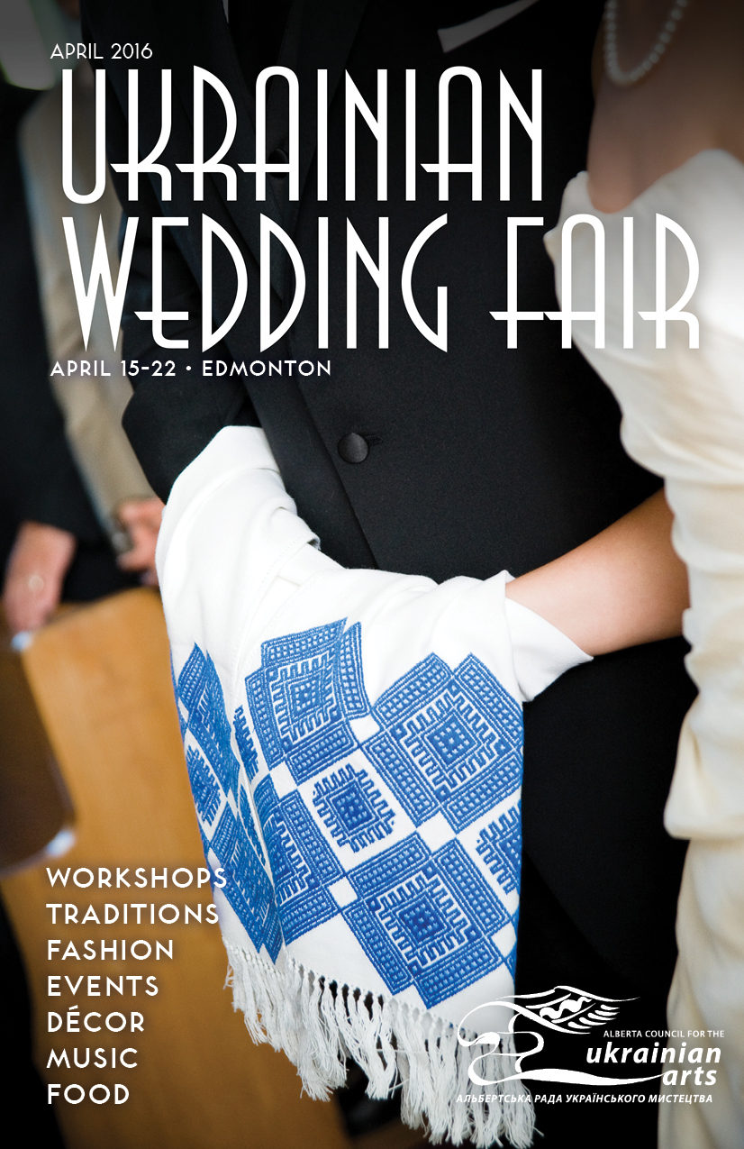 ACUA Ukrainian Wedding Fair Guide 2016     -  click to view/download  Published by  ACUA - Alberta Council for the Ukrainian Arts , Edmonton, Alberta