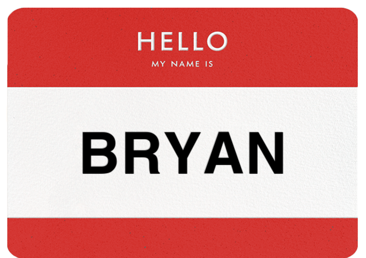 Hello my name is bryan.png