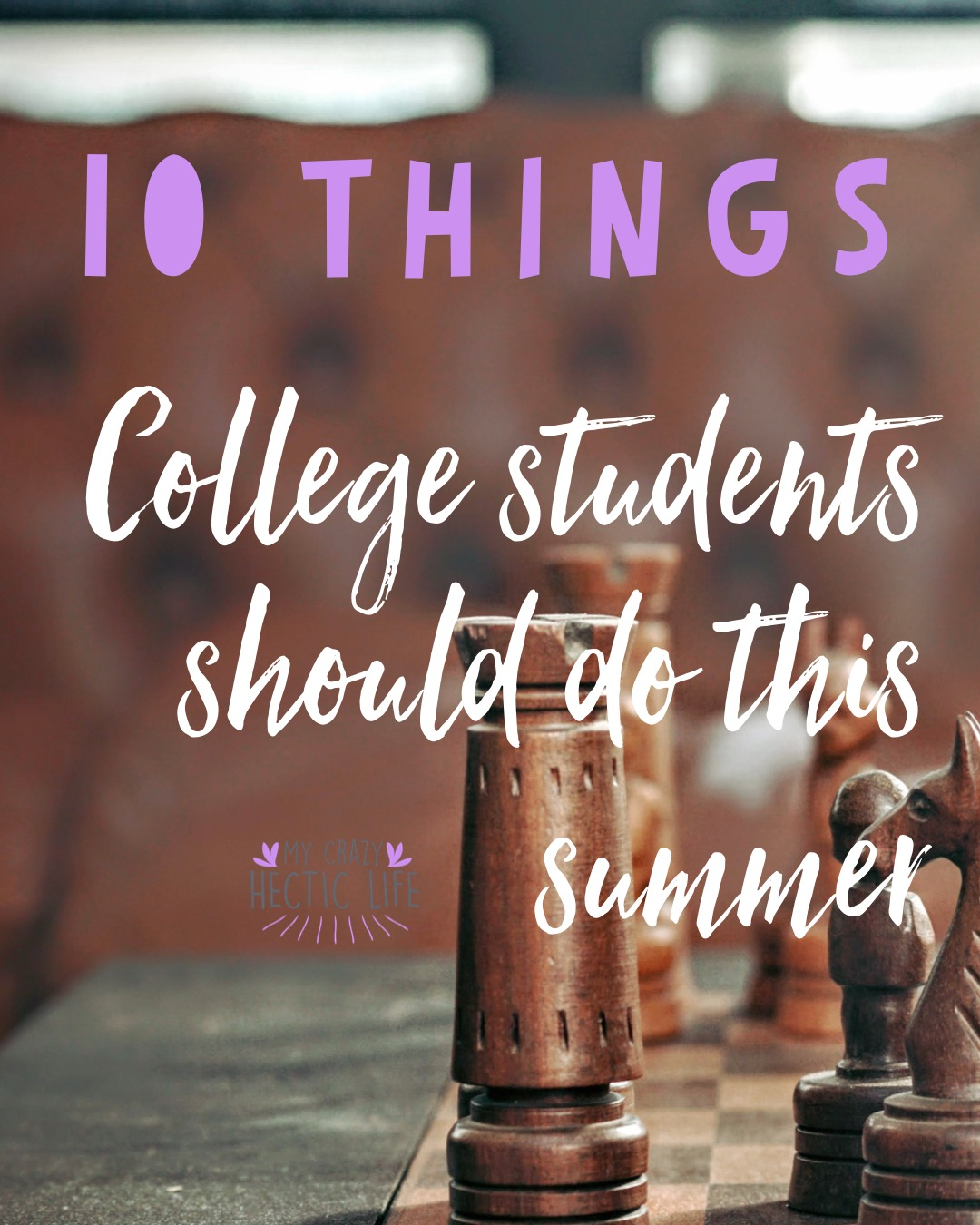 !0 College Summer Rules