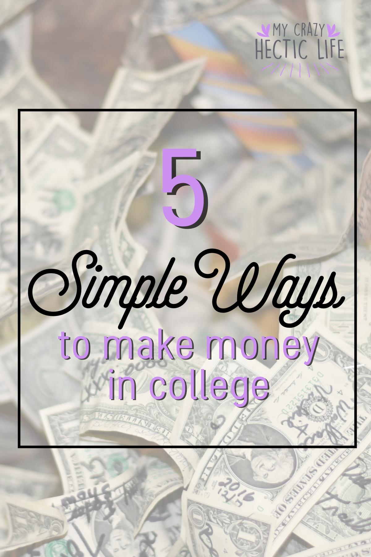 5 Ways to Make Money in College