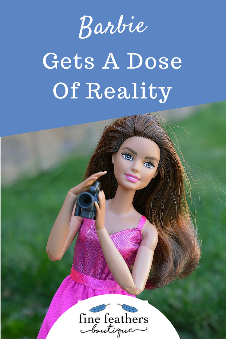Barbie Gets A Dose Of Reality