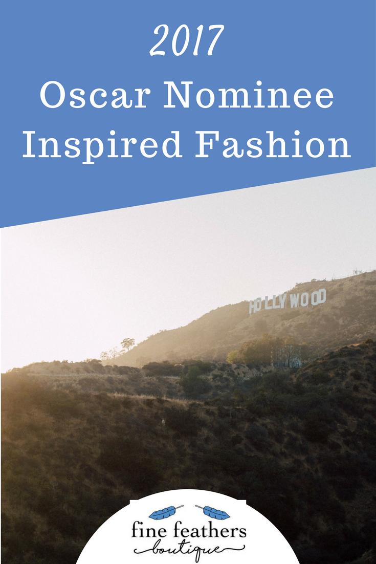 2017 Oscar Inspired Fashion