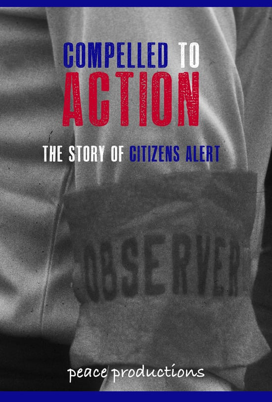 COMPELLED TO ACTION - THE STORY OF CITIZENS ALERT