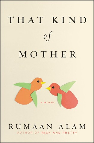July 31st - That Kind of Mother by Rumaan Alam