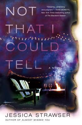 October 16th - Not That I Could Tellby Jessica Strawser