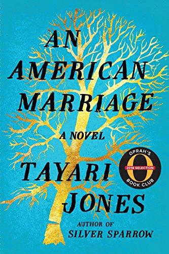 December 11th - An American Marriageby Tayari Jones
