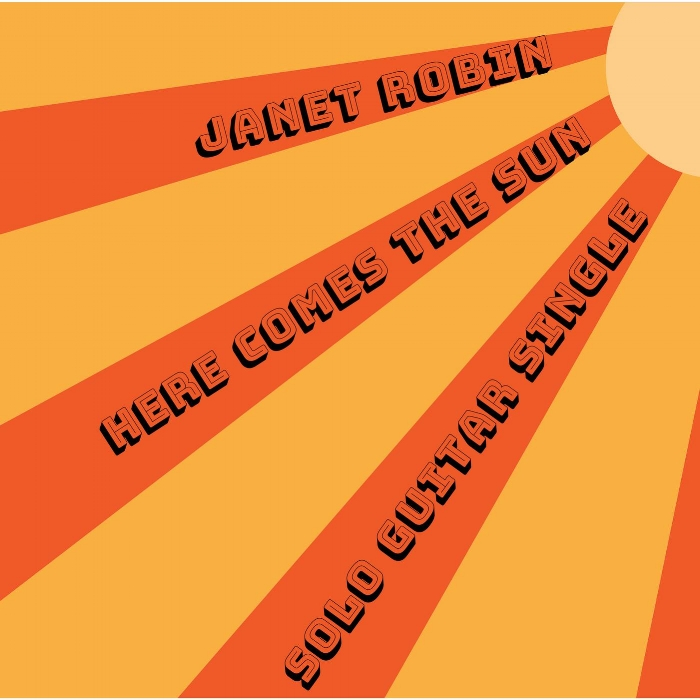 """CLICK on the cover to listen to Janet's fiery guitar instrumental version of George Harrison's classic """"Here Comes the Sun"""" available now on iTunes and CD Baby!"""