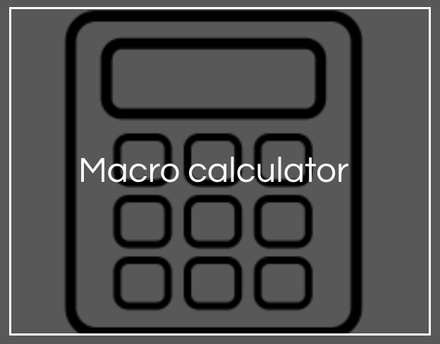 Macronutrient calculator - Use to get your calorie and macro targets.